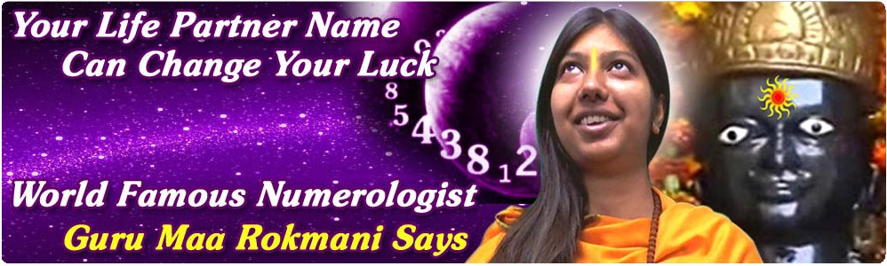numerology for life partner, new lucky names for wife husband, life partners new lucky name, new name for life partner, wife new name, numerologist in delhi, numerologer rajneesh rishi, famous numerologist in gurgaon, famous numerologist in noida, famous numerologist in NCR, famous numerologist in Delhi, famous numerologist in india, best numerologist in gurgaon, best numerologist in noida, best numerologist in NCR, best numerologist in Delhi, best numerologist in india, online numerology, numerologist sanjay jumani, girl friend's new name by guru rajneesh rishi, numerology and new names after marriage, numerologist guru rajneesh rishi, numerologist guru maa rokmani, numerologist swami raj rishi, numerologist swami prince rishi, love compatibility and numerology, numerology life numbers, life partner astrology, life partner astrology by guru rajneesh rishi, how to find our life partner name, love numerology calculator by guru rajneesh rishi, numerology and wedding dates, best numerologist in delhi, best numerologist in india, famous numerologist in delhi, famous numerologist in india, numerology partner, numerology for life partner, numerology.shanidev.us